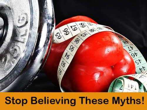 12 Biggest Myths on Losing Weight
