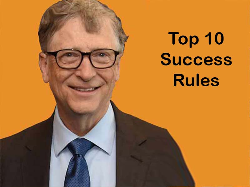Bill Gates Top rules for success