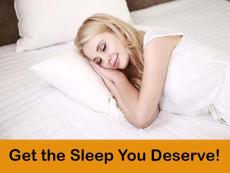 Get the sleep you deserve