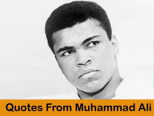 Quotes From Late Muhammad Ali