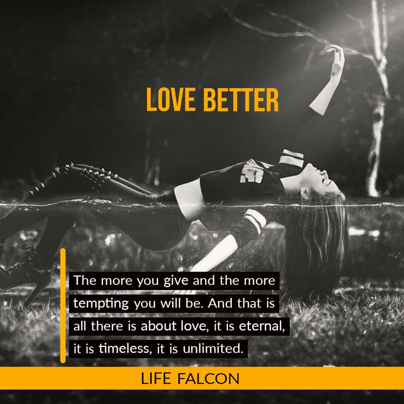 Love Better - Mantra to Live by your life