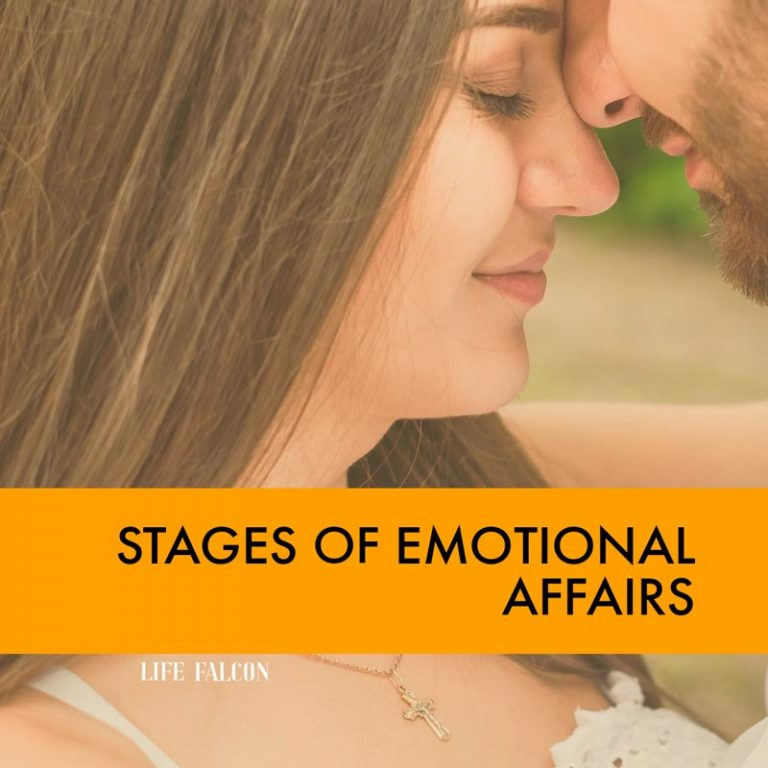 Stages of Emotional Affairs
