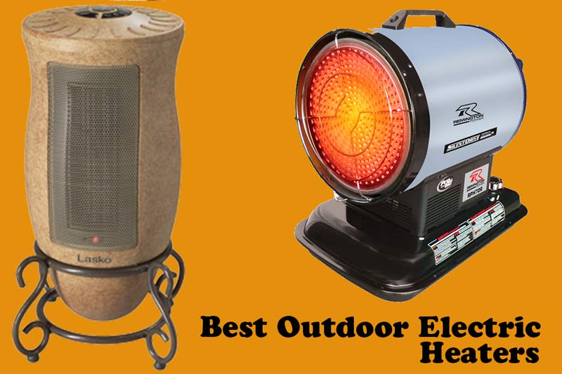 Best Outdoor Electric Heaters