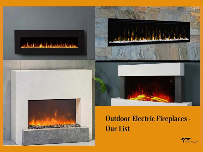 Our List of Top 9 Outdoor Electric Fireplaces