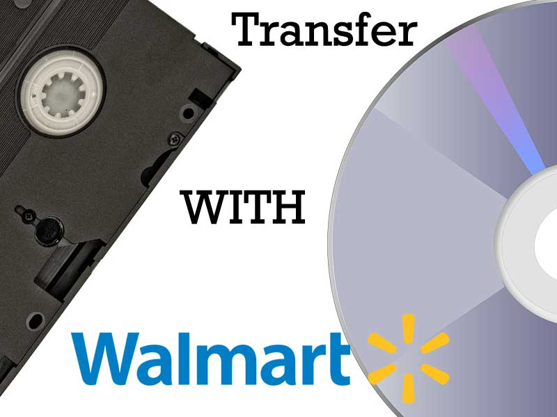 Does Walmart Transfer VHS to DVD?